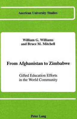 From Afghanistan to Zimbabwe: Gifted Education Efforts in the World Community