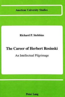 Career of Herbert Rosinski: An Intellectual Pilgrimage