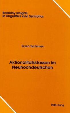 Akionalitatsklassen im Neuhochdeutschen