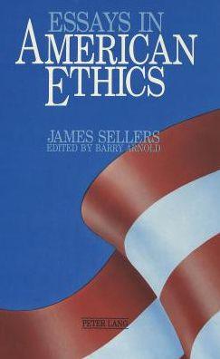 Essays in American Ethics