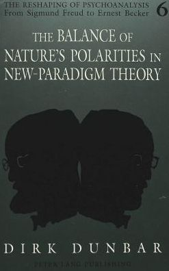 Balance of Nature's Polarities in New-Paradigm Theory