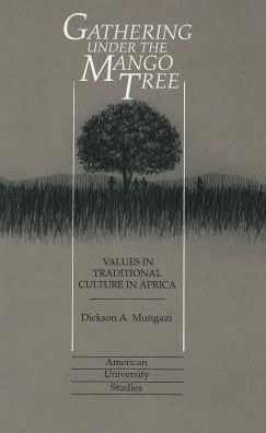 Gathering under the Mango Tree: Values in Traditional Culture in Africa