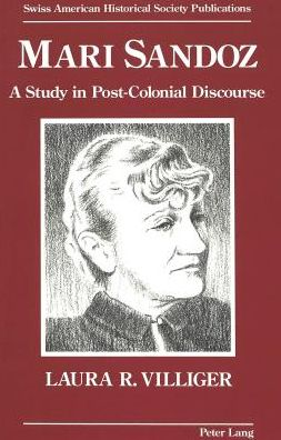 Mari Sandoz: A Study in Post-Colonial Discourse