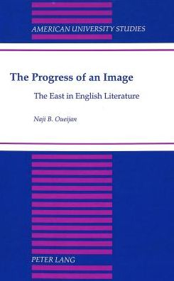 The Progress of an Image: The East in English Literature