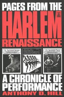 Pages from the Harlem Renaissance: A Chronicle of Performance