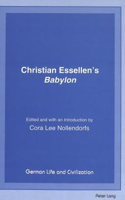 Christian Essellen's Babylon