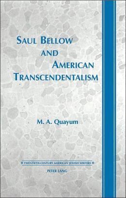 Saul Bellow and American Transcendentalism
