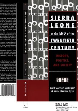Sierra Leone at the End of the Twentieth Century: History, Politics in Africa