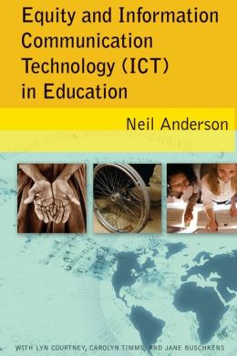 Equity and Information Communication Technology (ICT) in Education