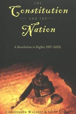 Constitution and the Nation: A Revolution in Rights, 1937-2002