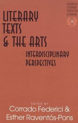 Literary Texts and the Arts: Interdisciplinary Perspectives