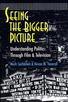 Seeing the Bigger Picture: Understanding Politics through Film and Television