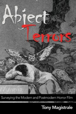 Abject Terrors: Surveying the Modern Horror Film