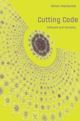 Cutting Code: Software and Sociality
