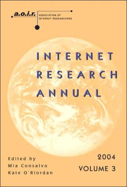 AoIR Internet Research Annual, Volume 3