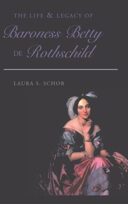 The Life and Legacy of Baroness Betty de Rothschild
