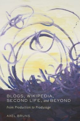 Blogs, Wikipedia, Second Life, and Beyond: From Production to Produsage