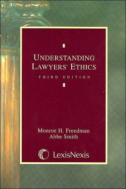 Understanding Lawyers Ethics 2004