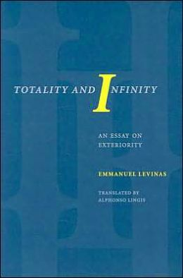 Totality and Infinity: An Essay On Exteriority