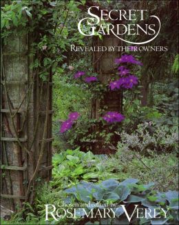 Secret Gardens: Revealed by Their Owners