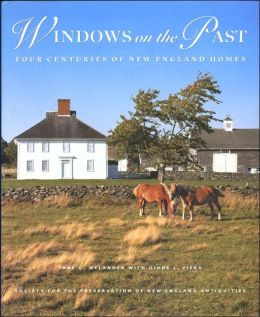 Windows on the Past: Four Centuries of New England Life