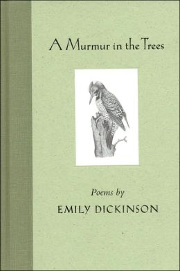 A Murmur in the Trees