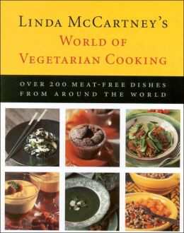 Linda McCartney's World of Vegetarian Cooking