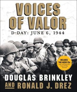 Voices of Valor: D-Day, June 6 1944