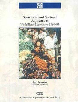 Structural and Sectoral Adjustment: World Bank Experience, 1980-1992