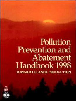 Pollution Prevention and Abatement 1998: Toward Cleaner Production