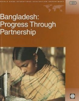 Bangladesh: Progress Through Partnership