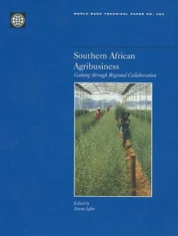 Southern African Agribusiness: Gaining Through Regional Collaboration