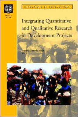 Integrating Quantitative and Qualitative Research in Development Projects