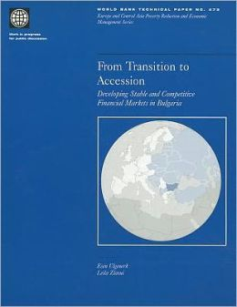 From Transition to Accession: Developing Stable and Competitive Financial Markets in Bulgaria