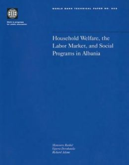 Household Welfare, the Labor Market, and Public Programs in Albania