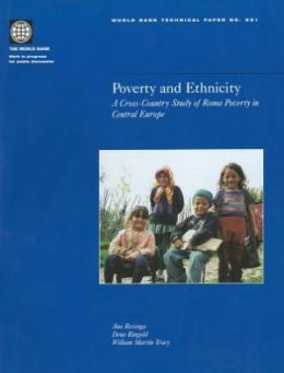 Poverty and Ethnicity: A Cross-Country Study of Roma Poverty in Central Europe