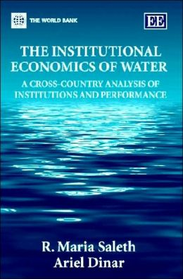 Institutional Economics of Water: A Cross-Country Analysis of Institutions and Performance