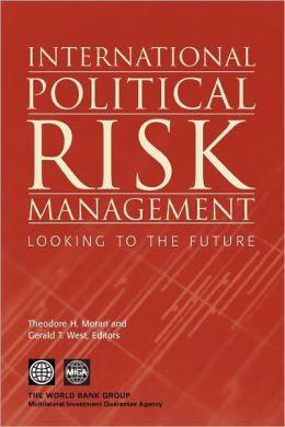 International Political Risk Management: Looking to the Future
