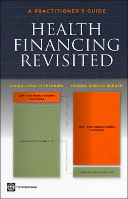 Health Financing Revisited: A Practitioner's Guide
