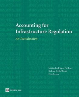 Accounting for Infrastructure Regulation: An Introduction