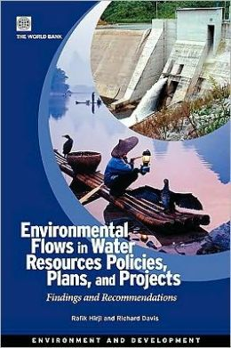Environmental Flows in Water Resources Policies, Plans, and Projects: Findings and Recommendations