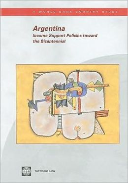 Argentina: Income Support Policies toward the Bicentennial