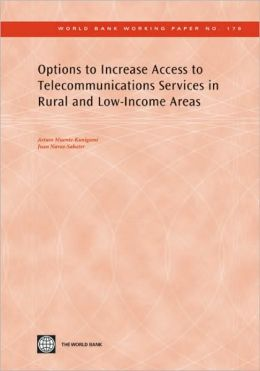 Options to Increase Access to Telecommunications Services in Rural and Low-Income Areas