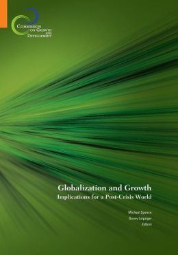 Globalization and Growth: Implications for a Post-Crisis World