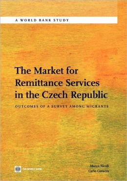 The Market for Remittance Services in the Czech Republic: Outcomes of a Survey among Migrants