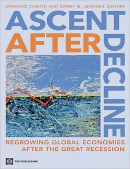 Ascent after Decline: Regrowing Global Economies after the Great Recession