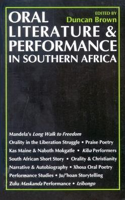 Oral Literature and Performance in Southern Africa