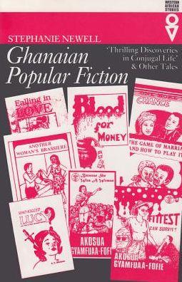 Ghanaian Popular Fiction: