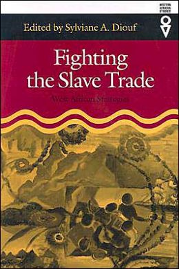 Fighting the Slave Trade: West African Strategies