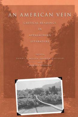 An American Vein: Critical Readings in Appalachian Literature